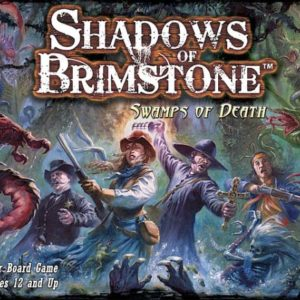 Shadows of Brimstone-Swamps of Death