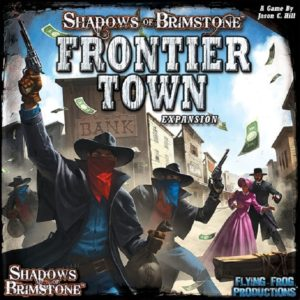Shadows of Brimstone_Frontier Town